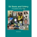 Ski Boots and Celery by Andy Osborne