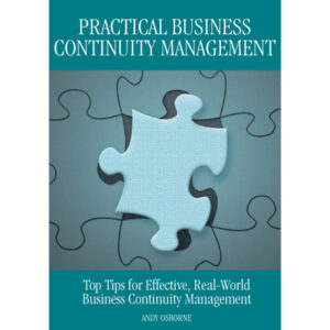 Practical Business Continuity Management by Andy Osborne